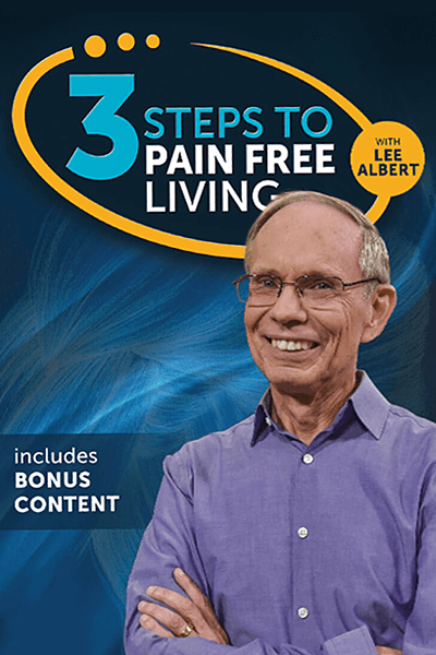 3 Steps to Pain Free Living