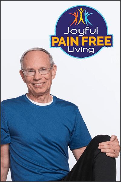 Joyful Pain Free Living with Lee Albert
