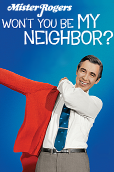 Mister Rogers Won't You Be My Neighbor?