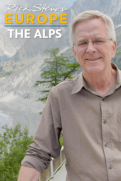 Rick Steves' Europe: The Alps
