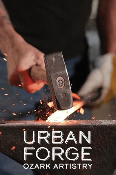 Urban Forge: Ozark Artistry