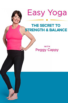 Easy Yoga the Secret to Strength and Balance with Peggy Cappy