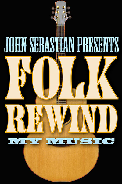John Sebastian Presents Folk Rewind
