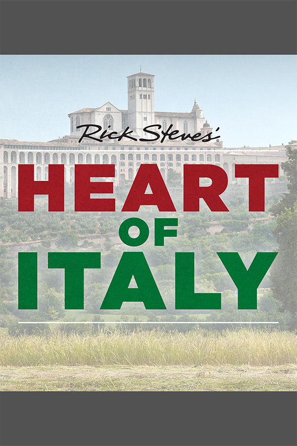 Rick Steves Heart of Italy