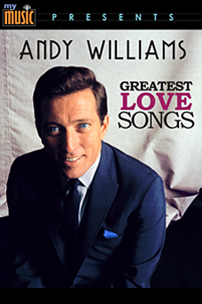Andy Williams Greatest Love Songs