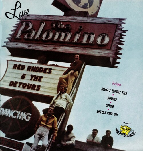 A live album was released in 1969 by Red Rhodes & The Detours, The Palomino's house band.