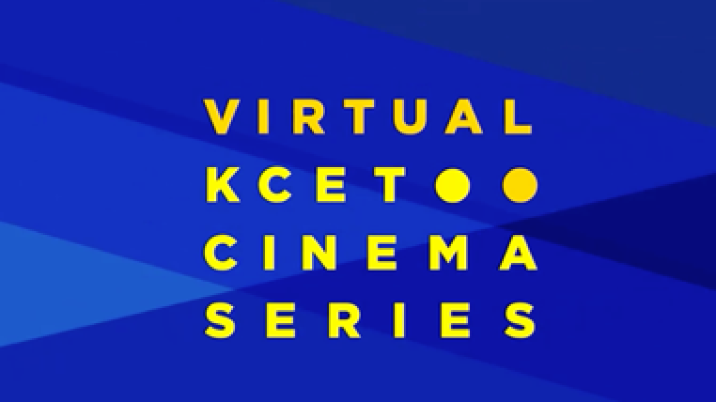 Virtual KCET Cinema Series