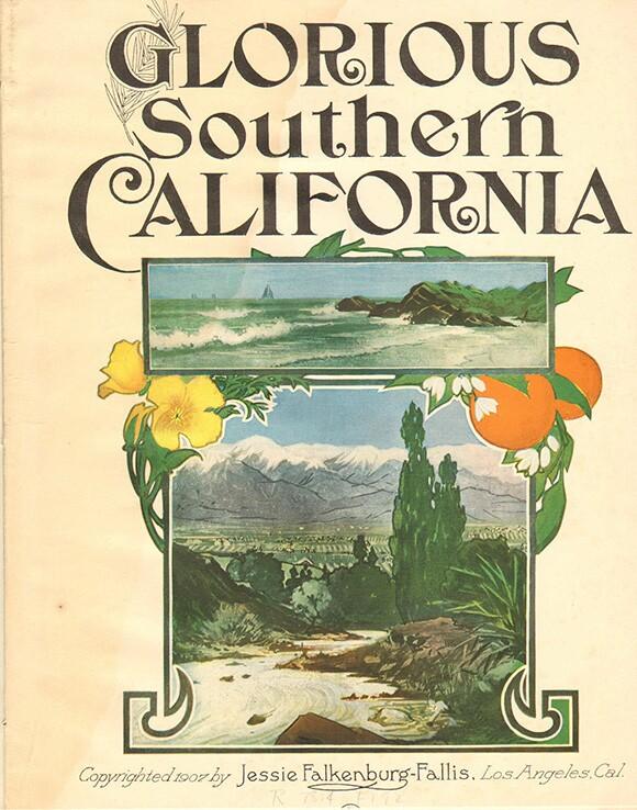 Glorious Southern California, 1907 | Courtesy LAPL.