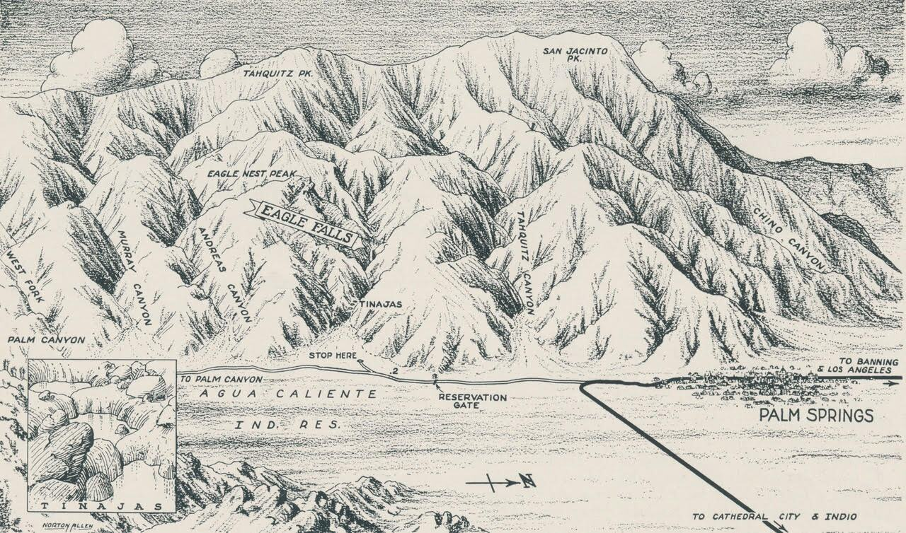 Norton Allen's map of Eagle Canyon and Eagle Falls, not far from downtown Palm Springs. Now known as Oswit Canyon, it is currently the scene of a battle over development. | Courtesy of Ethel Allen