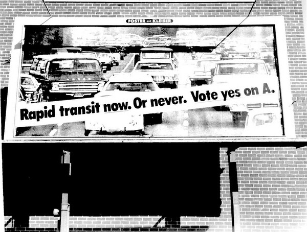 Billboard campaign for Proposition A, 1980 | Photo: Metro Library and Archive/Flickr/Creative Commons