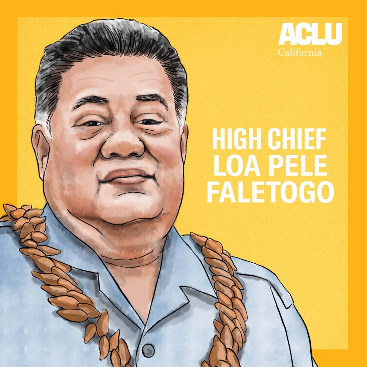 Portrait of High Chief Loa Pele Faletogo | Audrey Chan, ACLU SoCal