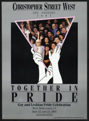 "Christopher Street West Los Angeles, 1991, featuring the words ""Together in pride"" and Morris Kight, Connie Norman and Miki Jackson. 