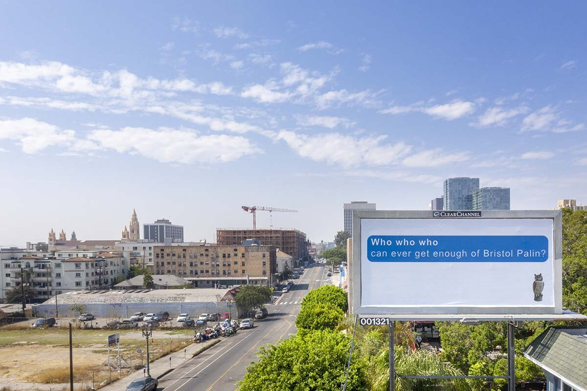 "Larry Johnson, ""Bristol,"" 2020. Billboard at Hoover St. and W. Seventh St., Los Angeles 90005. Courtesy of the artist, David Kordansky Gallery, Los Angeles, and 303 Gallery, New York. ""Made in L.A. 2020: a version."" 