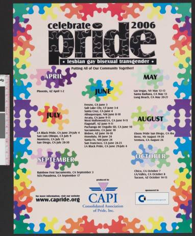 "Celebrate pride : lesbian, gay, bisexual, transgender poster from the Los Angeles gay & lesbian pride celebration featuring the words ""Putting all of our community together,"" 2006. 