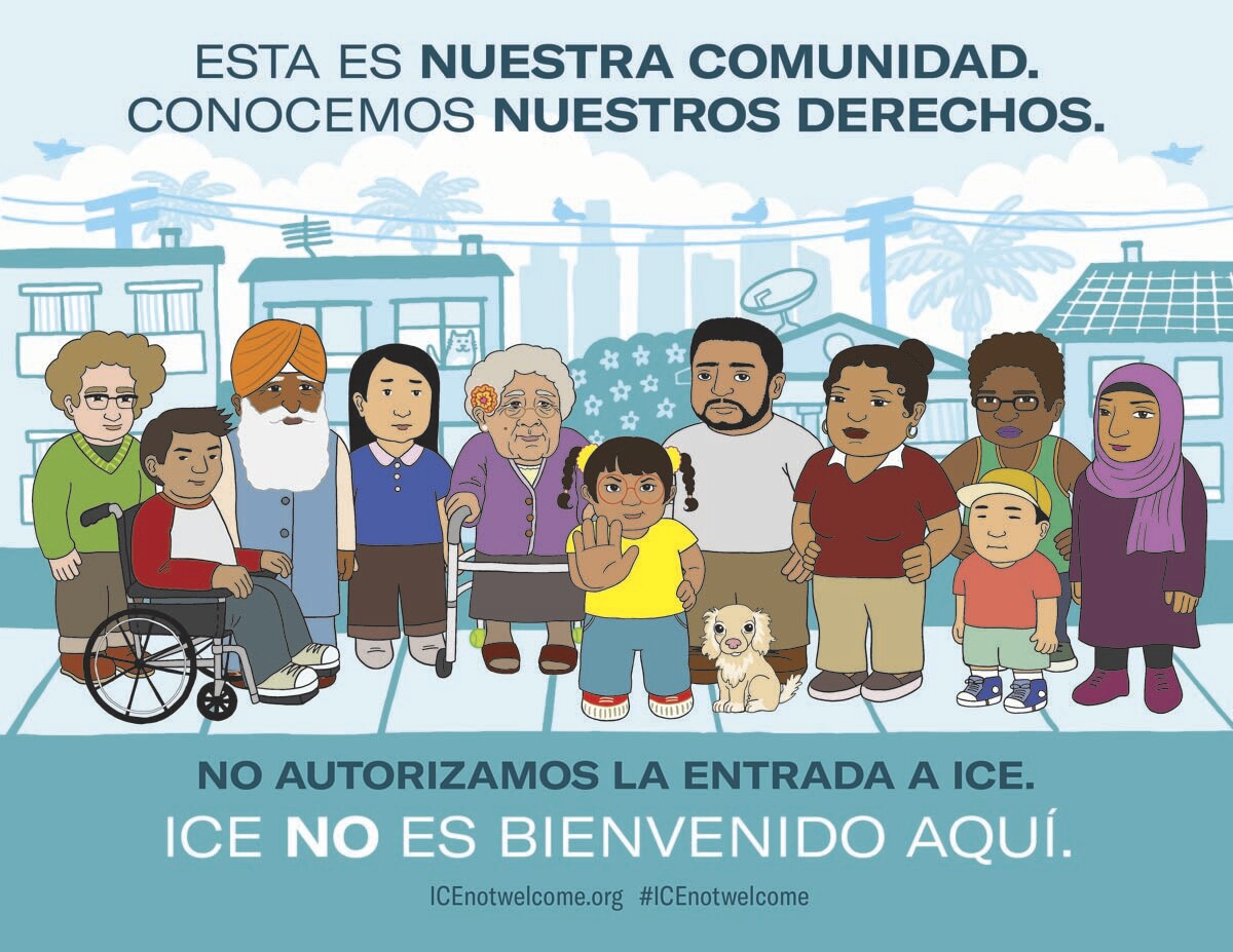 A Spanish version of ICE Not Welcome poster | Audrey Chan, ACLU SoCal
