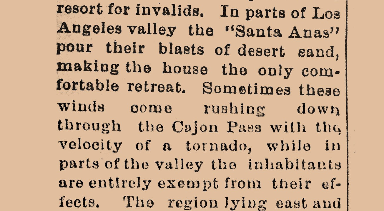 "Los Angeles Express, 1880. The first-known written reference to the ""Santa Ana"" winds."