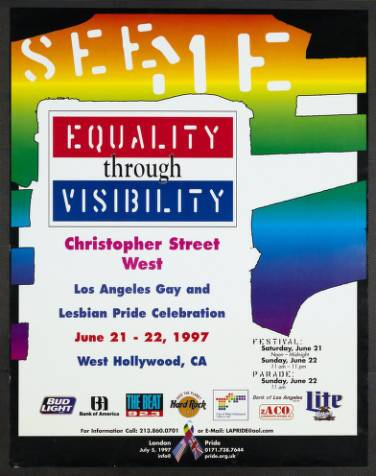 """See Me"" poster featuring the words ""Equality through visibility"" from the the Los Angeles gay & lesbian pride celebration, 1997. 