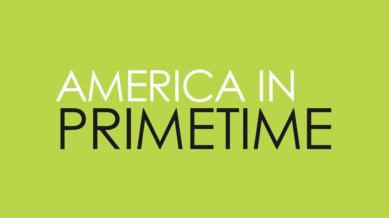 """""""America in Primetime"""" Key Art"""