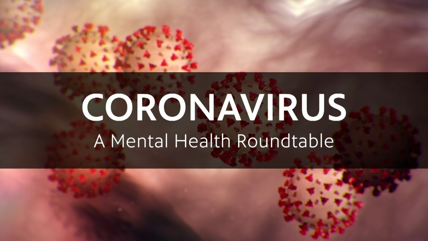 "Key Art for ""Coronavirus: A Mental Health Roundtable"" featuring microscopic images of coronavirus."