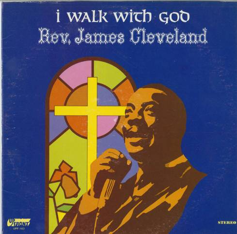 """I walk with God"" album cover with James Cleveland 