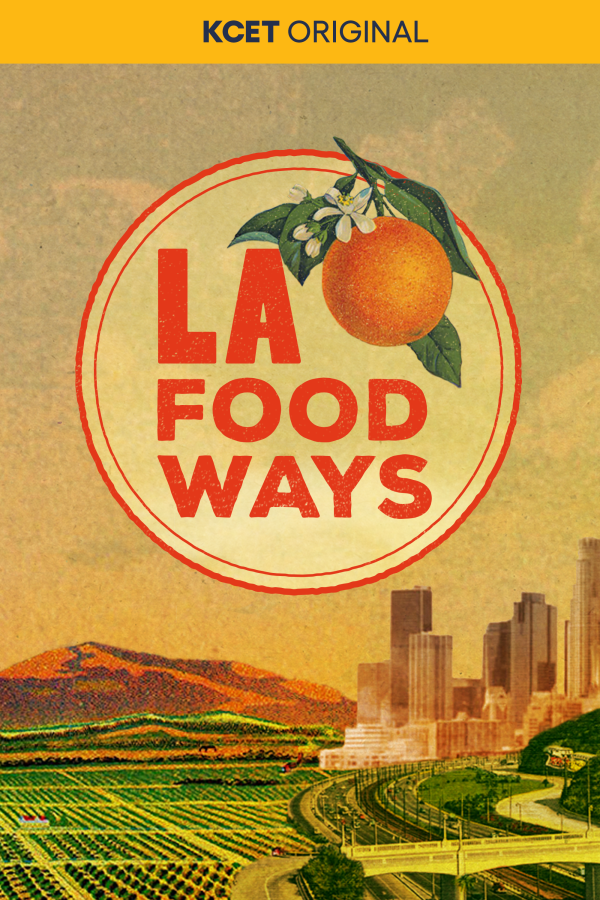 L.A. Foodways - poster 2021