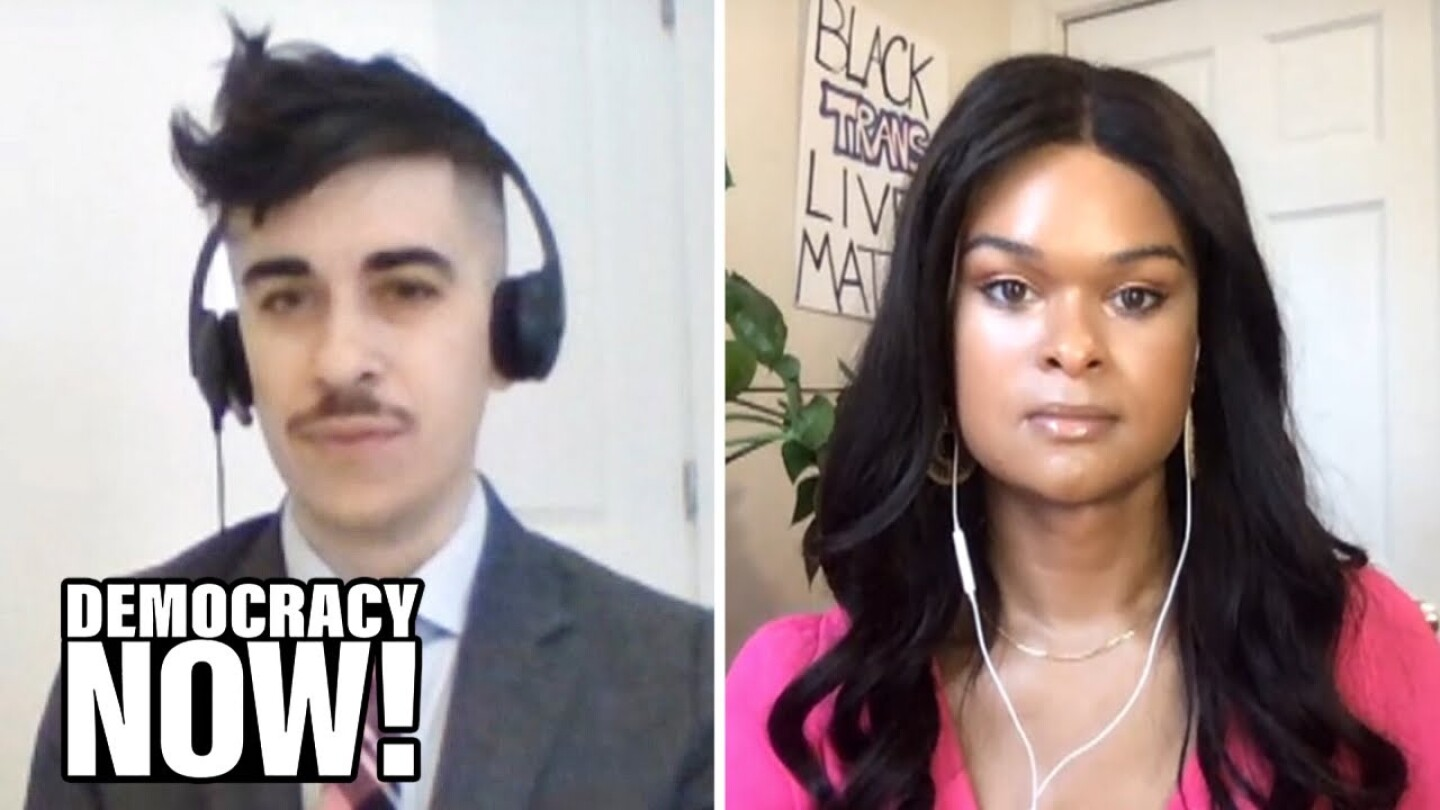 "Activists Chase Strangio and Raquel Willis on ""Democracy Now!"""