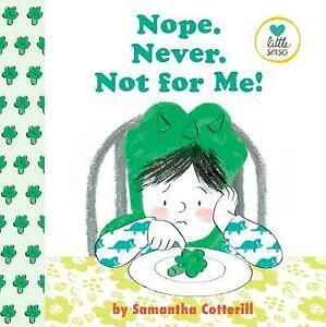 """Book cover of """"Nope. Never. Not For Me!"""" featuring an illustration of a serious-looking boy in white and green looking at a piece of broccoli on his plate."""