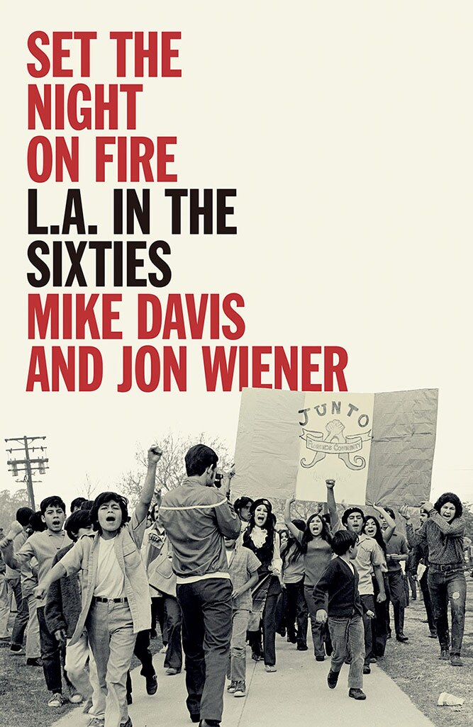 """Book cover of """"Set the Night on Fire: L.A. in the Sixties."""" 