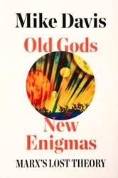 Old Gods, New Enigmas, Mike Davis