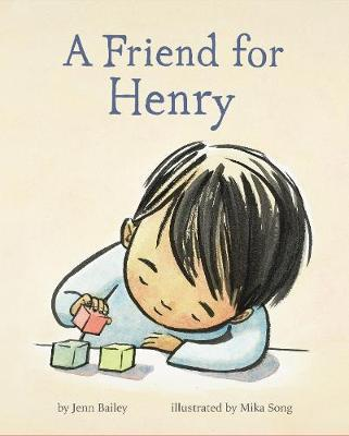 """Book cover of """"A Friend for Henry"""" featuring a soft-looking illustration of a small child playing with blocks."""
