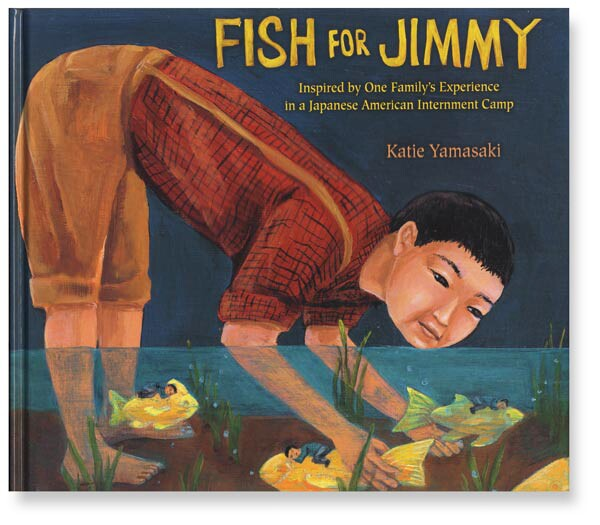 "Book cover of ""Fish for Jimmy"" by Katie Yamasaki featuring an illustration of a boy in a shallow pool reaching down to grab fish"
