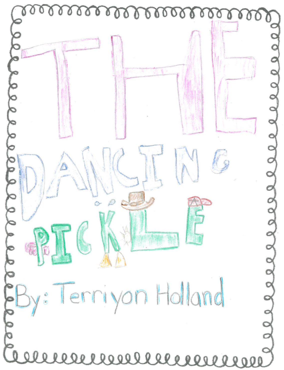 The Dancing Pickle
