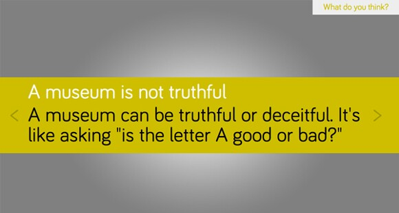 A response to &quot;Is a museum truthful?&quot; <em>What #isamuseum?</em> project, Sam Durant.