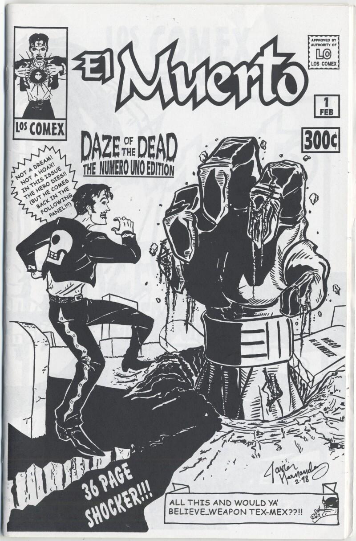 """Javier Hernández, """"El Muerto: Daze of the Dead-Numero Uno Edition,"""" 1998."""