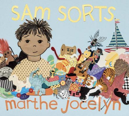 """Book cover of """"Sam Sorts"""" by Marthe Jocelyn featuring an illustration of a small child surrounded by toys."""