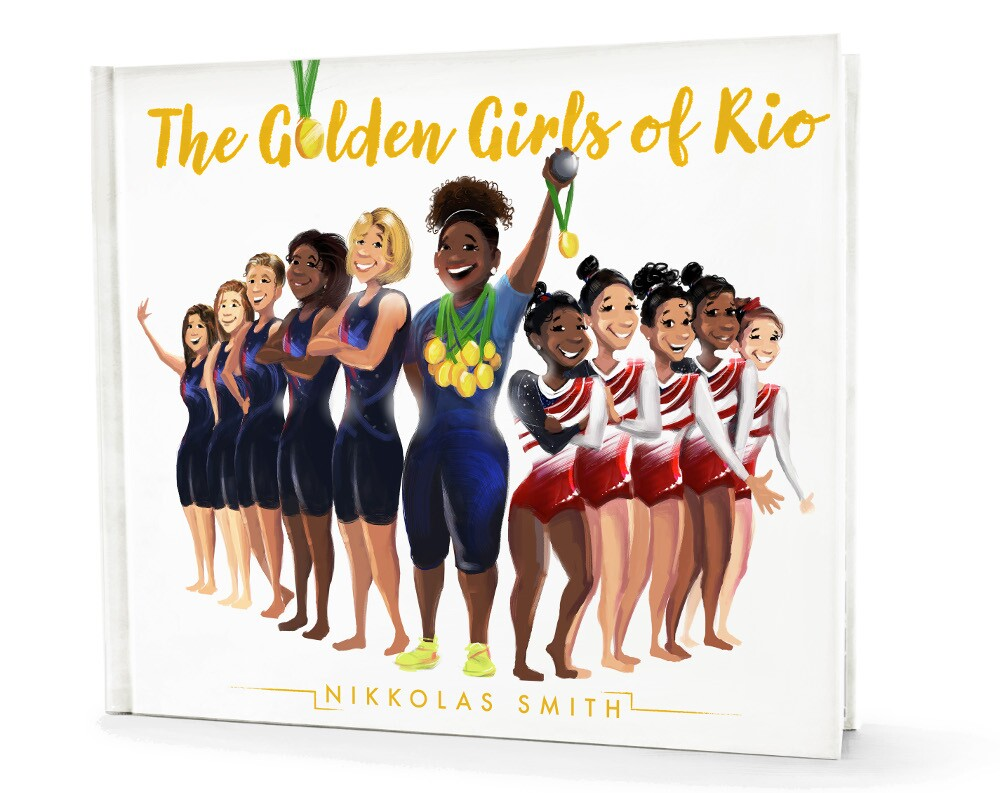 """Cover of Nikkolas Smith's book """"Golden Girls of Rio."""""""