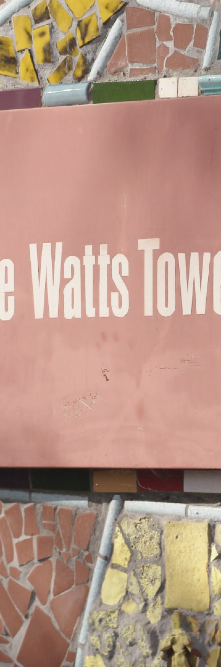 """The sign outside the Watts Towers Art Center 