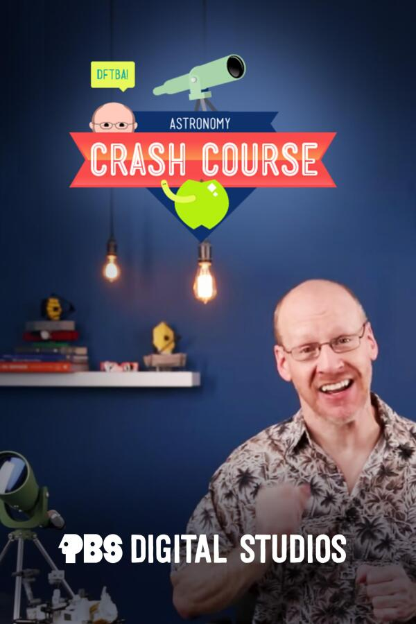 "Poster image for ""Crash Course Astronomy."""