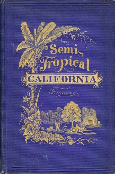 """Cover of """"Semi-Tropical California"""" by Benjamin Truman"""