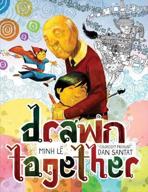 "Book cover of ""Drawn Together"" written by Minh Lȇ and illustrated by Dan Santat featuring an illustration of an old man and child hugging"