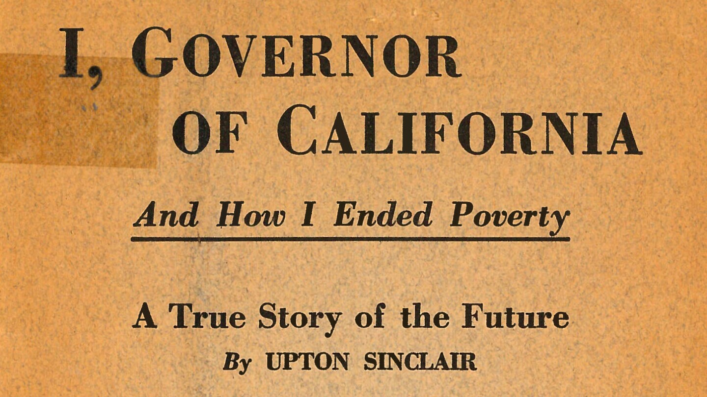 "Cover of Upton Sinclair's ""I, Governor"" pamphlet (cropped)"