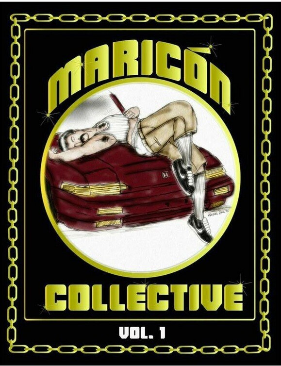 Maricón Collective will have copies of their own zine on hand at L.A. Art Book Fair.