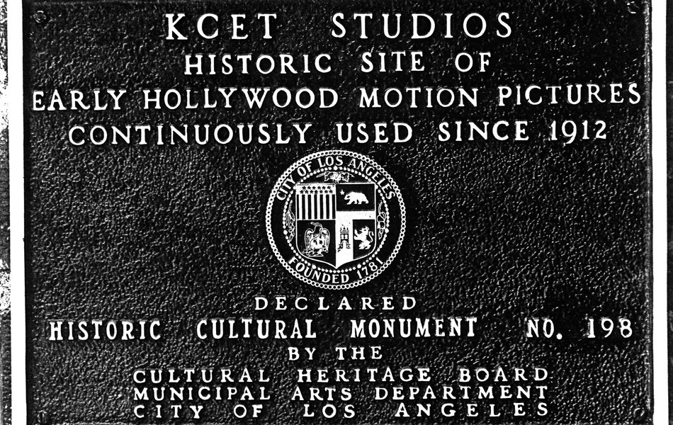 Los Angeles City Historic Cultural Monument plaque placed at KCET's Sunset Blvd studios
