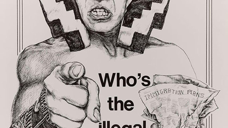 Who's the Illegal Alien, Pilgrim? Artist: Yolanda M. Lopez. Offset, 1994, San Francisco, California. Courtesy of the Center for the Study of Political Graphics.