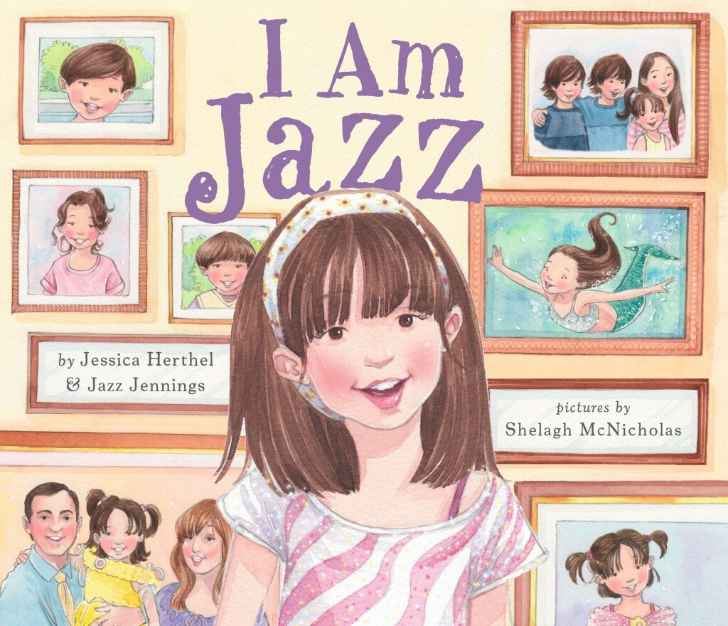 """Book cover of  """"I Am Jazz"""" written by Jessica Herthel and Jazz Jennings and illustrated by Shelagh McNicholas featuing an illustration of a girl with bangs standing in front of family photographs."""