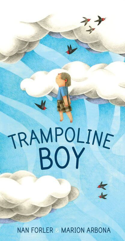 """Book cover of """"Trampoline Boy"""" featuring an illustration of a small boy standing among clouds in a blue sky."""