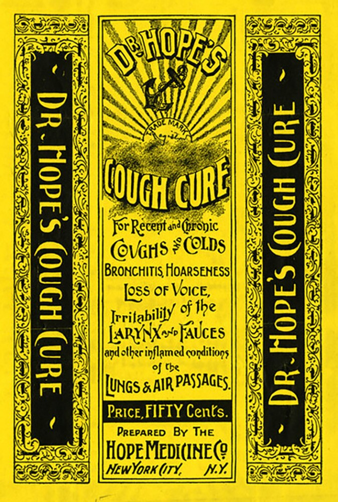 """Dr. Hope's Cough Cure"" label, 1896 