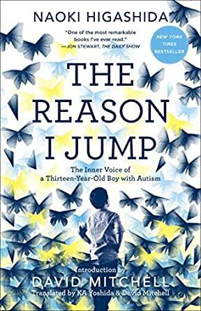 """Book cover of """"The Reason I Jump: The Inner Voice of a Thirteen-Year-Old Boy with Autism,"""" featuring a small boy surrounded by butterflies."""