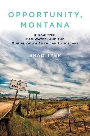 opportunity-montana-brad-tyer