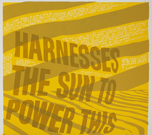 harness the sun,&quot; 1967. Silkscreen print on paper. 20 ½ x 23 inches. | Collection: Corita Art Center, Immaculate Heart Community, Los Angeles, CA. Photograph by Arthur Evans, courtesy of the Tang Museum at Skidmore College.<br />